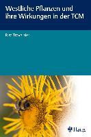 Westliche Pflanzen und ihre Wirkungen in der TCM
