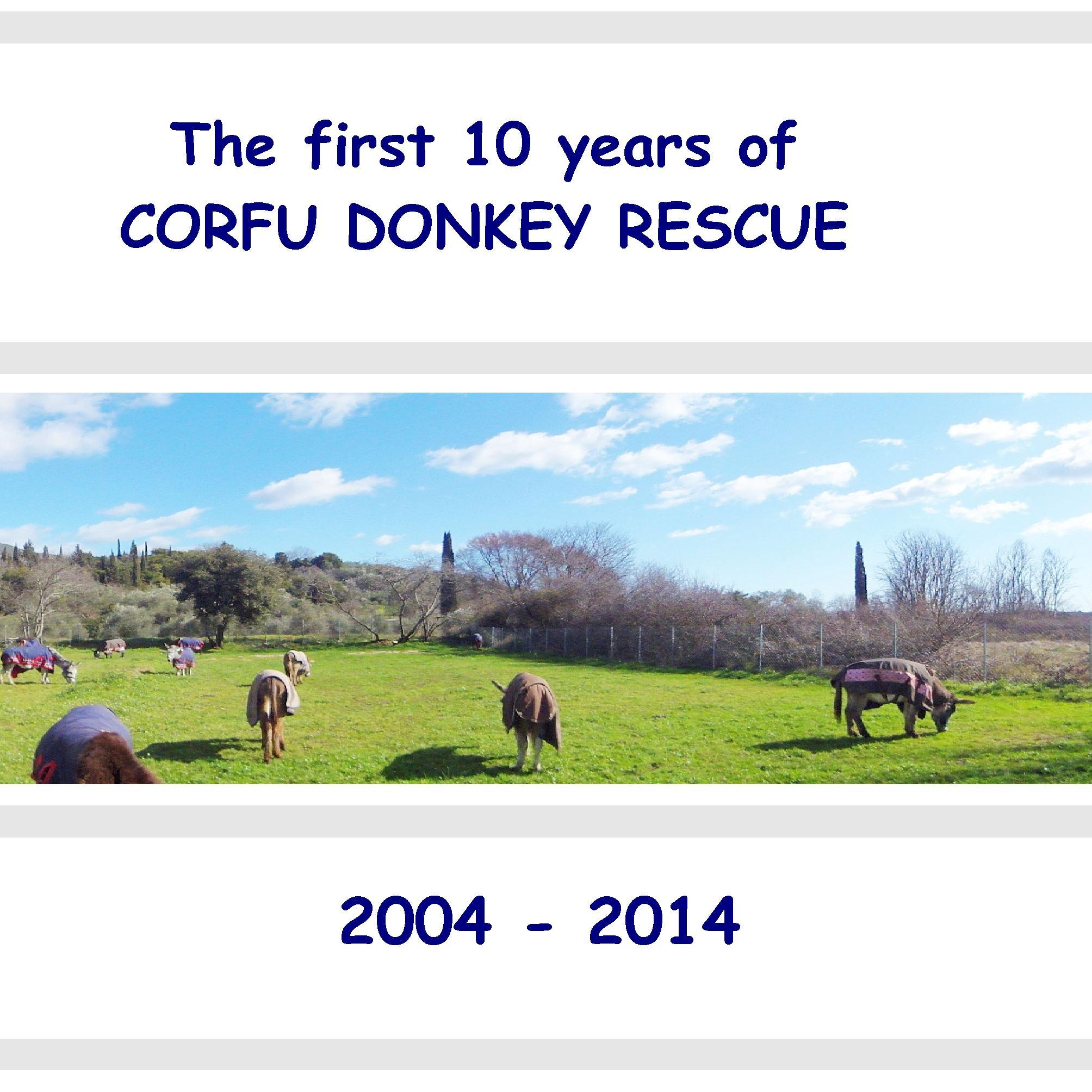 The first 10 years of Corfu Donkey Rescue