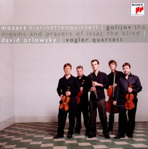 Mozart: Klarinettenquintett KV 581. Golijov: Dreams and Prayers of Isaac the Blind, 1 Audio-CD