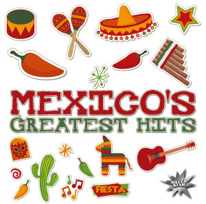 Mexico's Greatest Hits