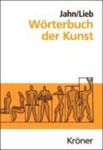 Jahn, J: Wörterbuch der Kunst