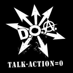 D. O. A.: Talk-Action = 0