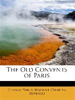 The Old Convents of Paris