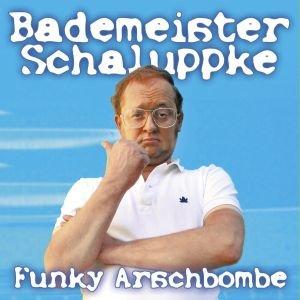Bademeister Schaluppke: Funky Arschbombe