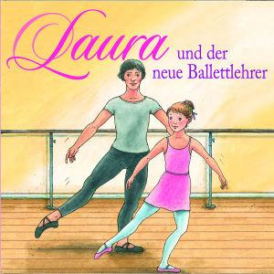 Laura und der neue Ballettlehrer, 1 Audio-CD