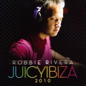 Rivera, R: Juicy Ibiza 2010