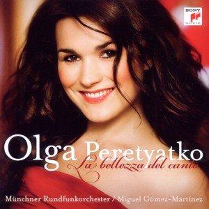 Olga Peretyatko - La bellezza del canto, 1 Audio-CD
