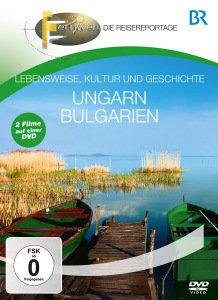 BR - Fernweh: Ungarn & Bulgarien