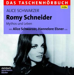 Romy Schneider. Mythos und Leben, 3 Audio-CDs