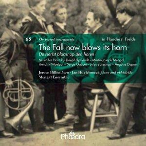 Billiet/Huylebroeck/Mengal Ensemble: Fall now blows its horn