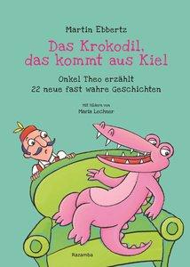 Das Krokodil, das kommt aus Kiel