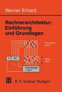 Rechnerarchitektur: Einführung und Grundlagen