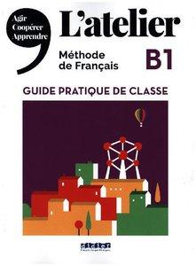 L\'Atelier B1 - Cahier d\'activités, mit Audio-CD, MP3