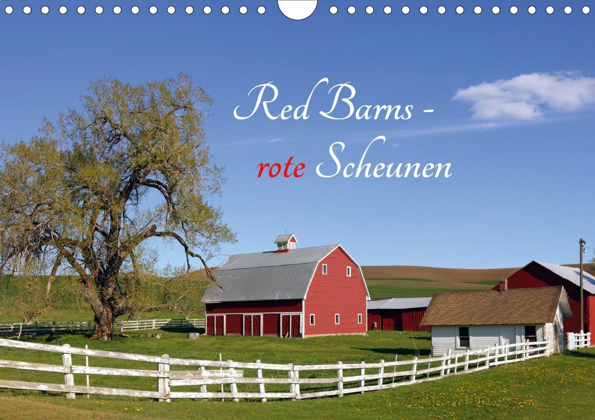Red Barns - rote Scheunen (Wandkalender 2021 DIN A4 quer)