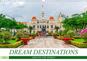 Dream destinations around the world (Wall Calendar 2021 DIN A3 L