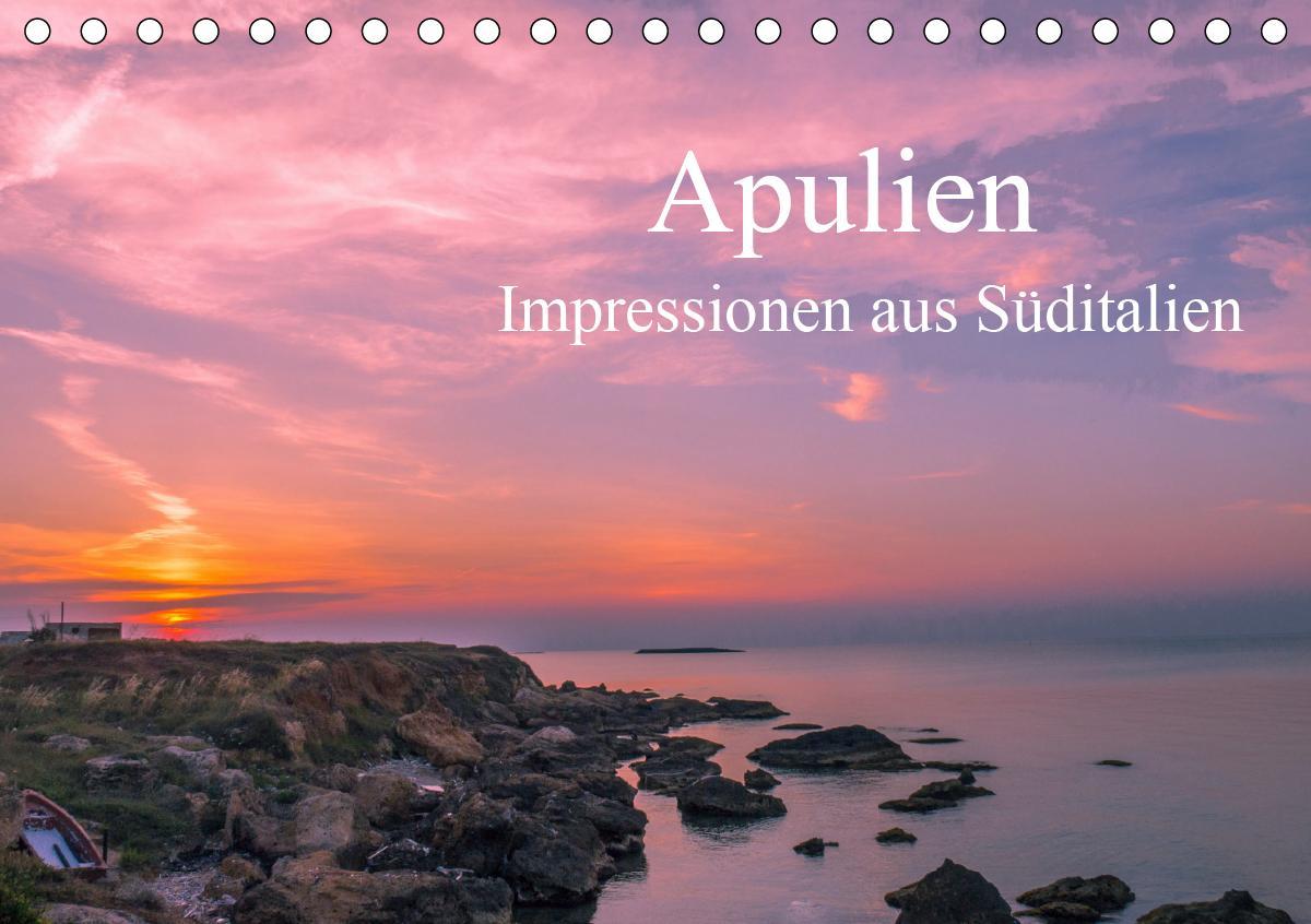 Apulien - Impressionen aus Süditalien (Tischkalender 2021 DIN A5