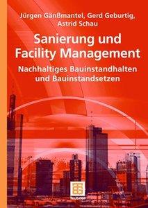 Sanierung und Facility Management