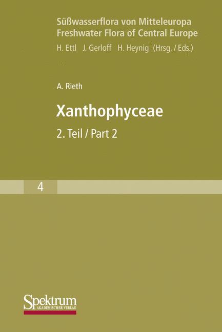 Süßwasserflora von Mitteleuropa, Bd. 04: Xanthophyceae 2