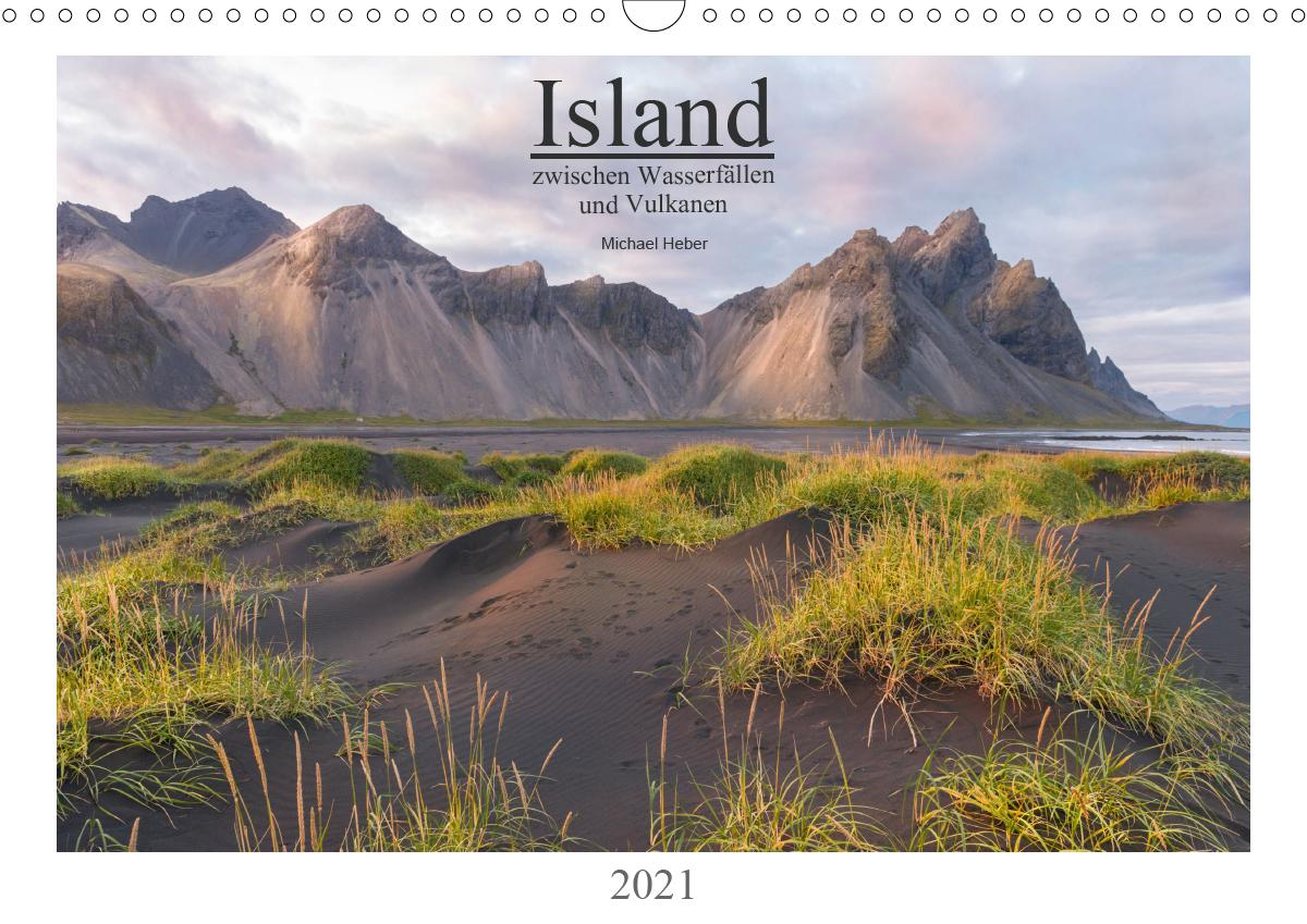 Island: zwischen Wasserfällen und Vulkanen 2021 (Wandkalender 20