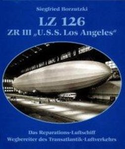"LZ 126, ZR III, ""U.S.S. Los Angeles"""