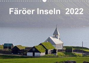 Färöer Inseln 2022 (Wandkalender 2022 DIN A3 quer)