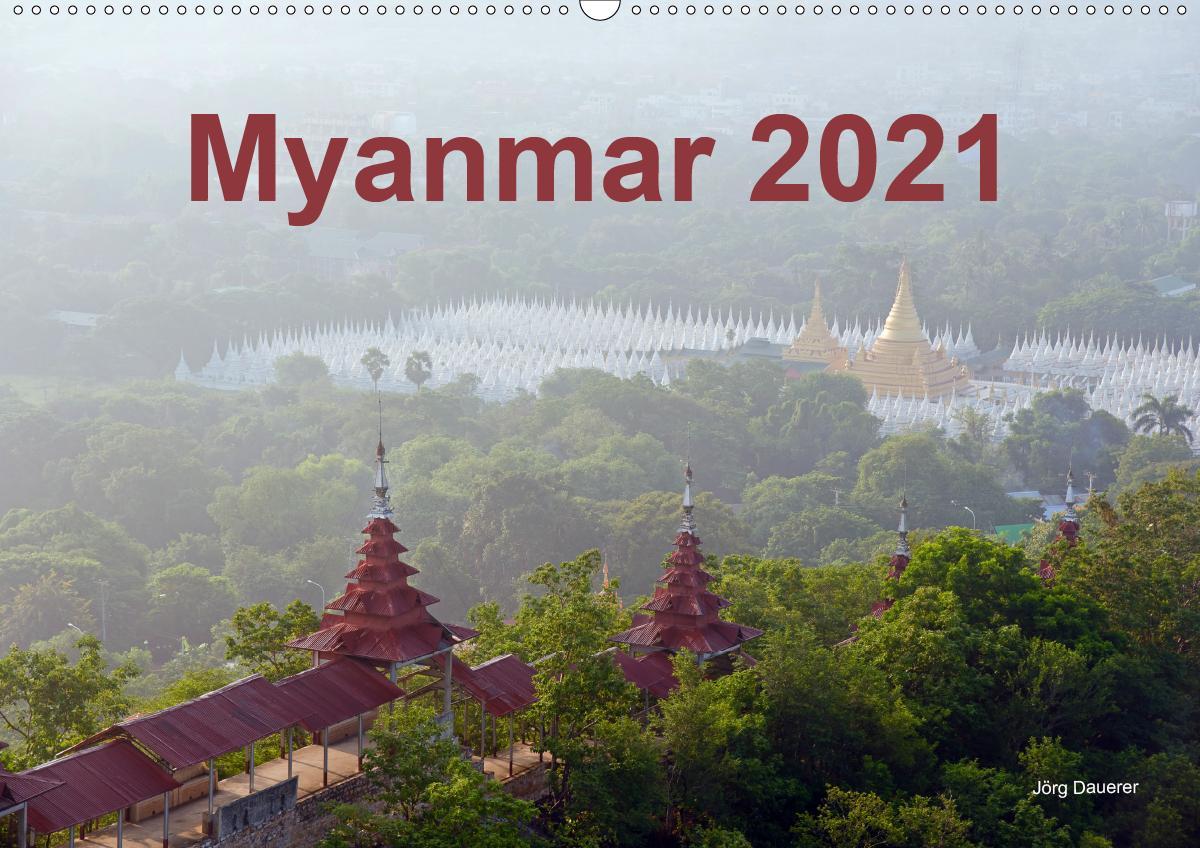 Myanmar 2021 (Wandkalender 2021 DIN A2 quer)