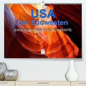 USA Der Südwesten - Einzigartige Monumente (Premium, hochwertiger DIN A2 Wandkalender 2022, Kunstdruck in Hochglanz)