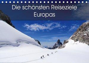 Die schönsten Reiseziele Europas (Tischkalender 2021 DIN A5 quer
