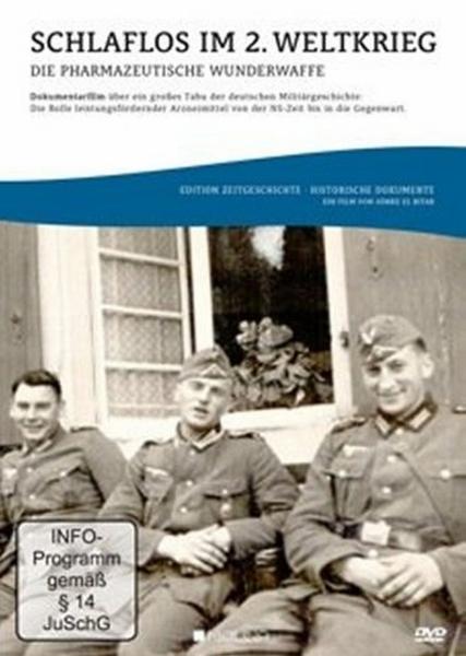 Schlaflos im 2.Weltkrieg: Die pharmazeutische Wund