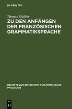 Zu den Anfängen der französischen Grammatiksprache