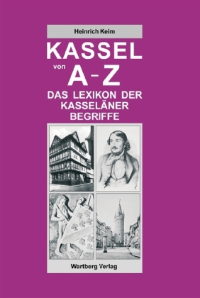 Kassel von A - Z