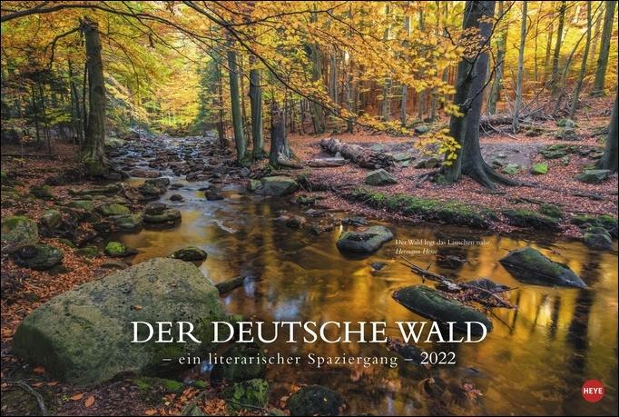 Der deutsche Wald - Ein literarischer Spaziergang Kalender 2022