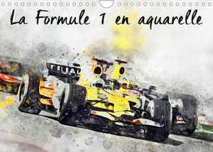 La Formule 1 en aquarelle (Calendrier mural 2022 DIN A4 horizontal)