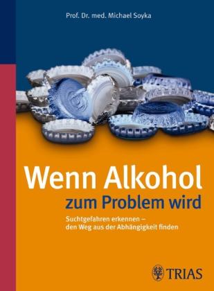 Wenn Alkohol zum Problem wird