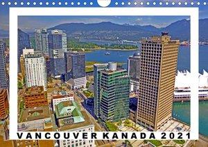 Vancouver Kanada Kalender 2021 (Wandkalender 2021 DIN A4 quer)