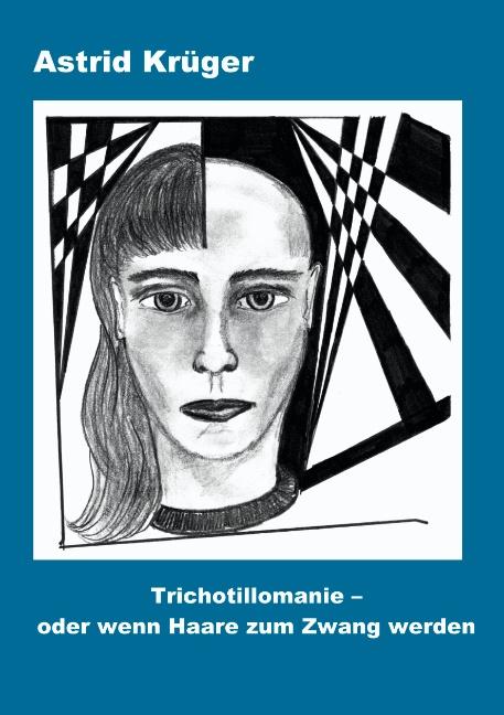 Trichotillomanie oder wenn Haare zum Zwang werden