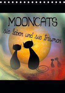 Mooncats - sie leben und sie träumen (Tischkalender 2021 DIN A5