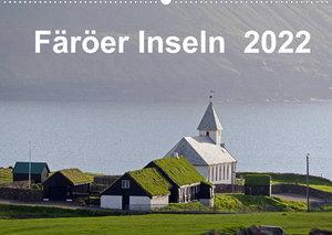 Färöer Inseln 2022 (Wandkalender 2022 DIN A2 quer)