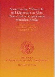 Staatsverträge, Völkerrecht und Diplomatie im Alten Orient u