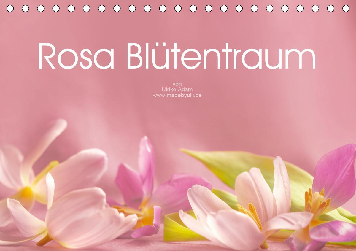 Rosa Blütentraum (Tischkalender 2021 DIN A5 quer)