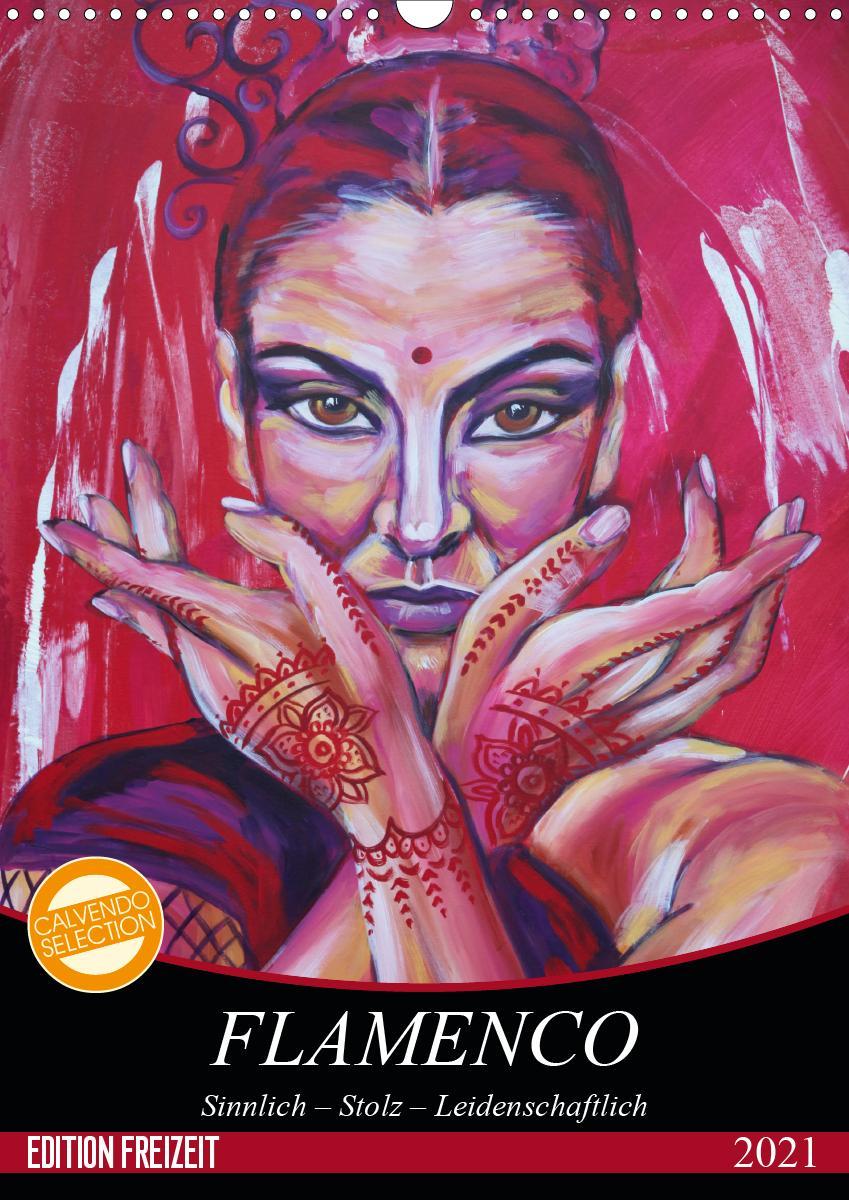 Flamenco (Wandkalender 2021 DIN A3 hoch)