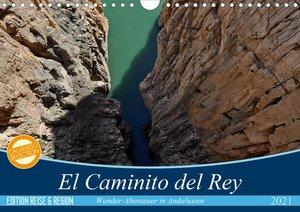 El Caminito del Rey (Wandkalender 2021 DIN A4 quer)