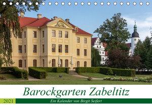 Barockgarten Zabeltitz (Tischkalender 2021 DIN A5 quer)
