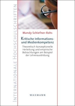 Kritische Informations- und Medienkompetenz