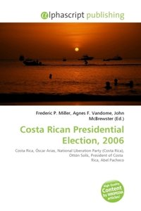 Costa Rican Presidential Election, 2006