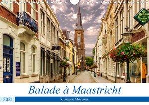 Balade à Maastricht (Calendrier mural 2021 DIN A4 horizontal)
