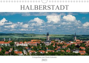 Halberstadt 2021 (Wandkalender 2021 DIN A4 quer)
