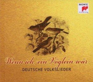 Deutsche Volkslieder - Wenn ich ein Vöglein wär