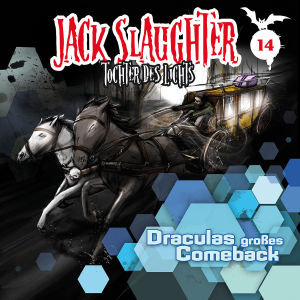 Jack Slaughter, Tochter des Lichts - Draculas großes Comeback, 1 Audio-CD