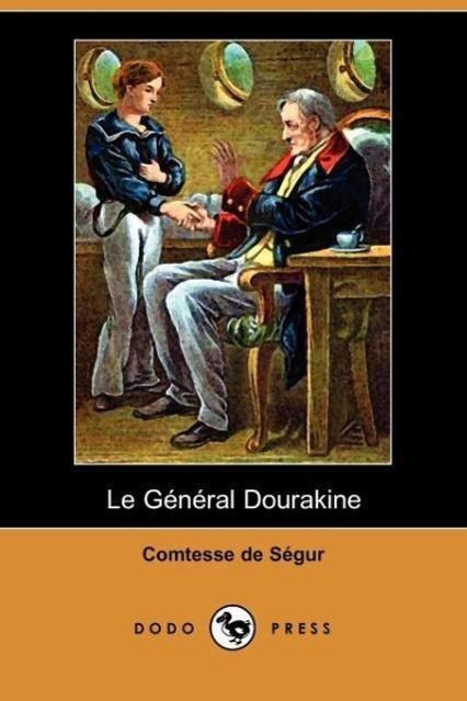 Le General Dourakine (Dodo Press)